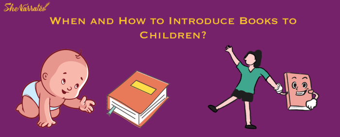 When and How to Introduce Books to Children?
