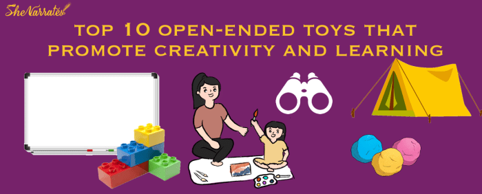 What are open ended toys and what are the top ten open ended toys that promote creativity and learning in Kids