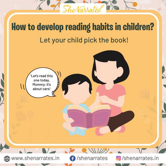 How to develop reading habits in children? Answer 2- Keep it child-led. Let your child pick the book!