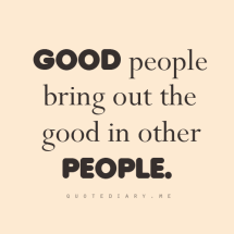 god-people-bring-out-the-good-in-order-people