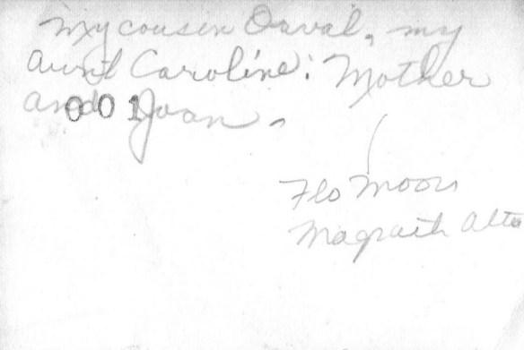 Gramma Moors, Caroline, Orval, Joan 1b