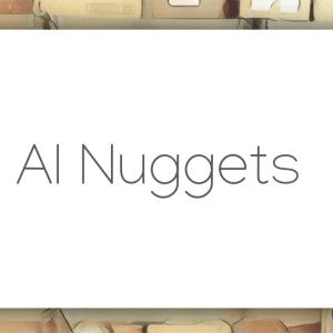 AI Nuggets
