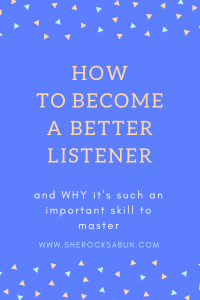 Listening is an extremely valuable skill that sometimes requires a little work to master. Read on how to become a better listener and why it's so important!