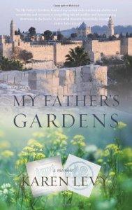 my fathers gardens