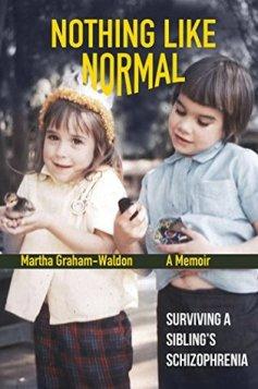 Nothing Like Normal (a memoir)