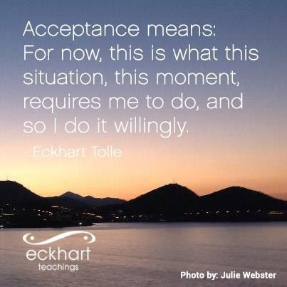 acceptance, Eckhart Tolle, right now,