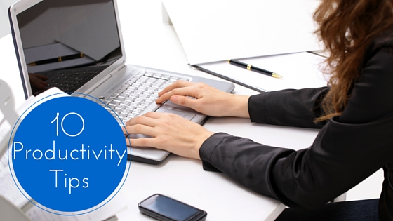 10 Productivity Tips For Your Business