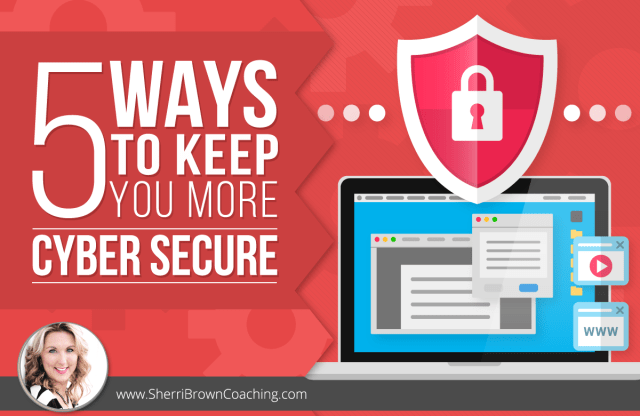 ways to keep you cyber secure