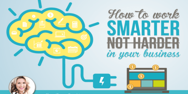 how to work smarter and not harder