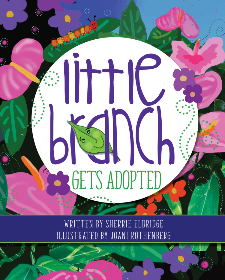 Announcing Little Branch Gets Adopted children's Book
