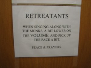 Sign at The Abbey of Gethsemane that made me laugh.