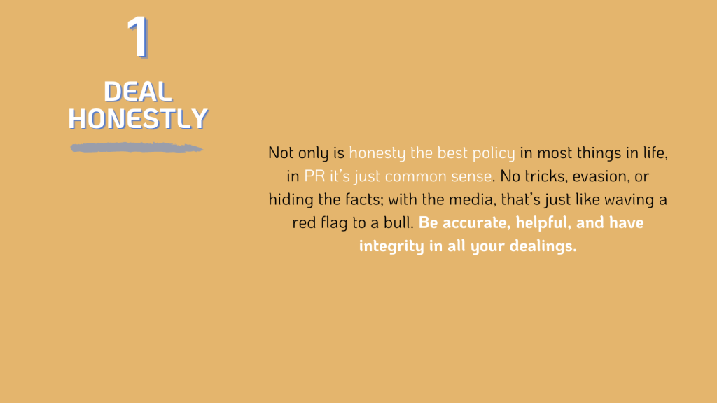 PR: deal honestly with the media