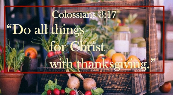 Week #18 Colossians 3:17