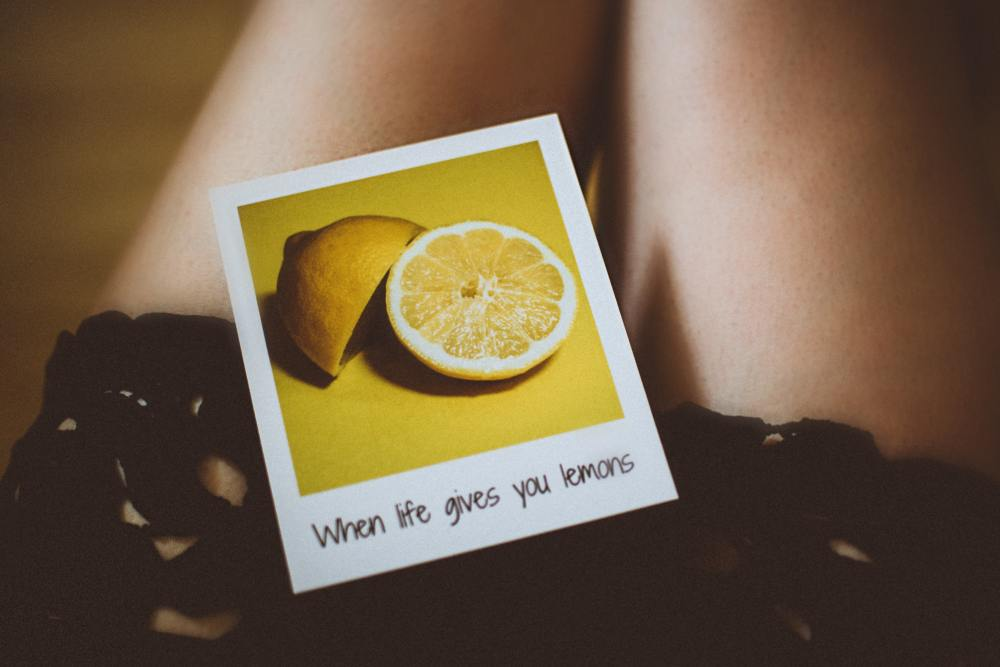 Life Gave me lemons. Being stuck in a horrible relationship can leave a sour taste in your mouth.