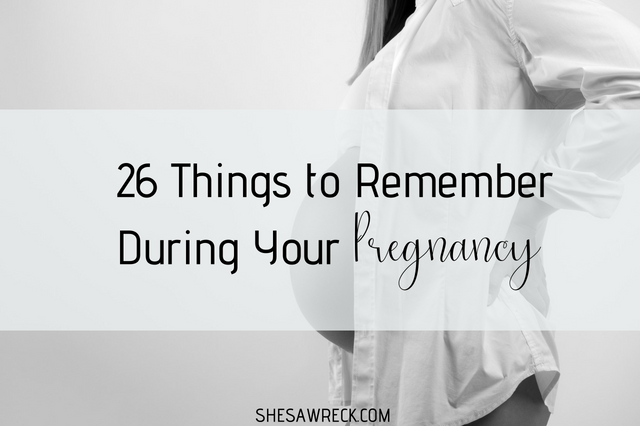26 Pregnancy Tips to Remember