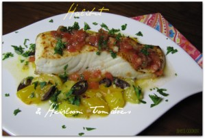 Halibut and Heirloom Tomatoes | ShesCookin.com