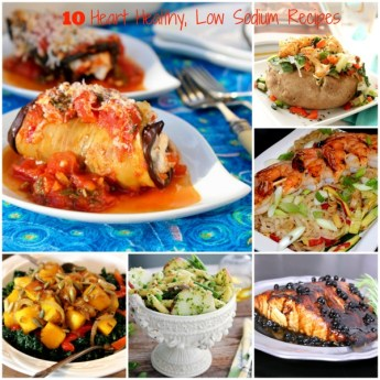 10 Heart Healthy, Low Sodium Recipes to Stay Healthy All Year