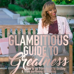 Glambitious Guide to Greatness! e-Book