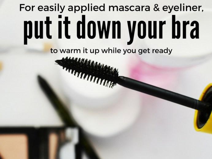Makeup Tips: Put Mascara or Eyeliner in Bra to Warm Up