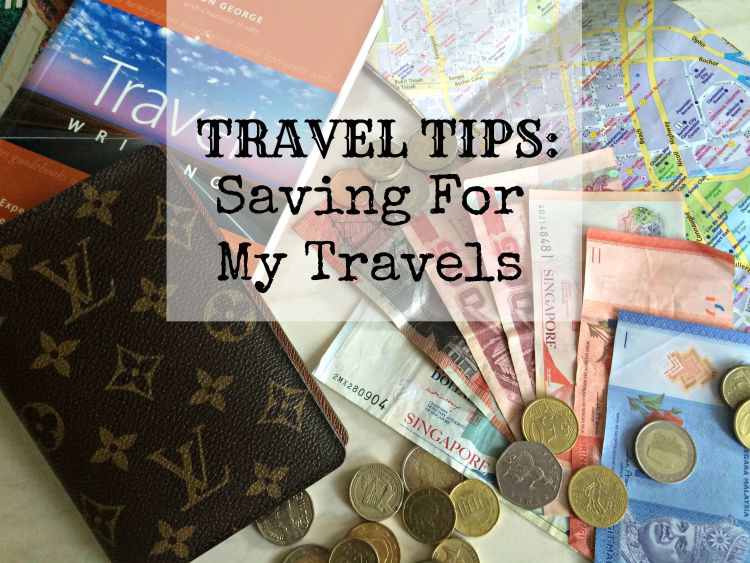 Travel Tips: Saving For My Travels