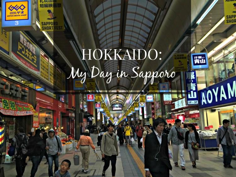 Hokkaido: My Day in Sapporo