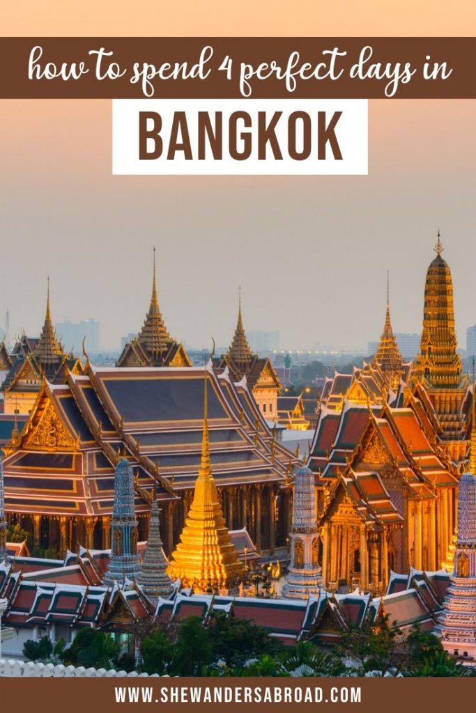 4 Days in Bangkok: The Ultimate 4 Day Bangkok Itinerary