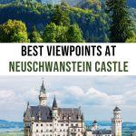 How to Find the Best Neuschwanstein Casle Viewpoints