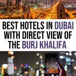 Best Dubai Hotels with Burj Khalifa View