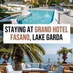 Where to Stay at Lake Garda: Grand Hotel Fasano Review
