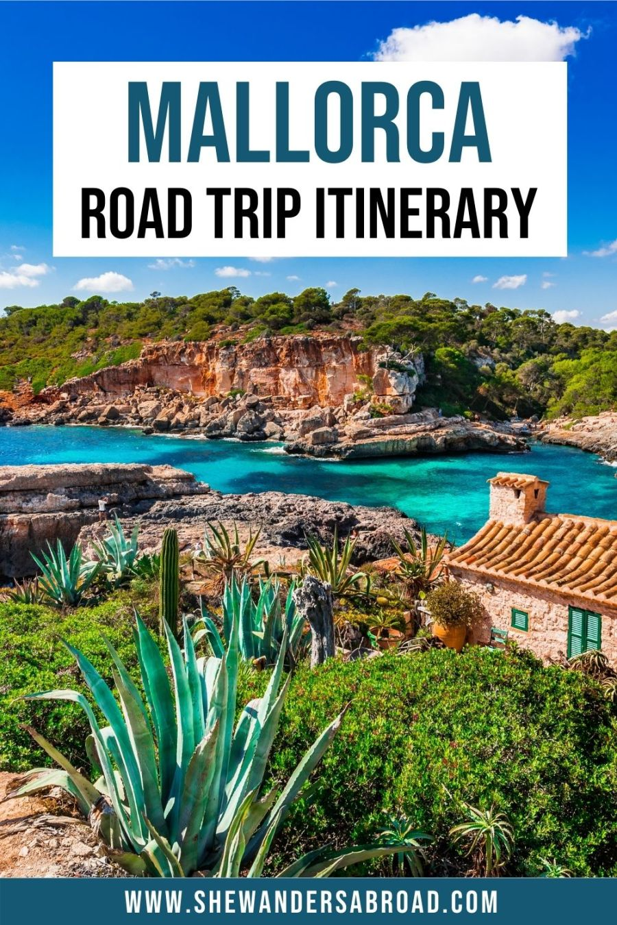 The Perfect Mallorca Road Trip Itinerary for 4 Days