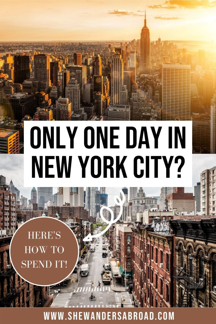 How to Spend One Day in New York City