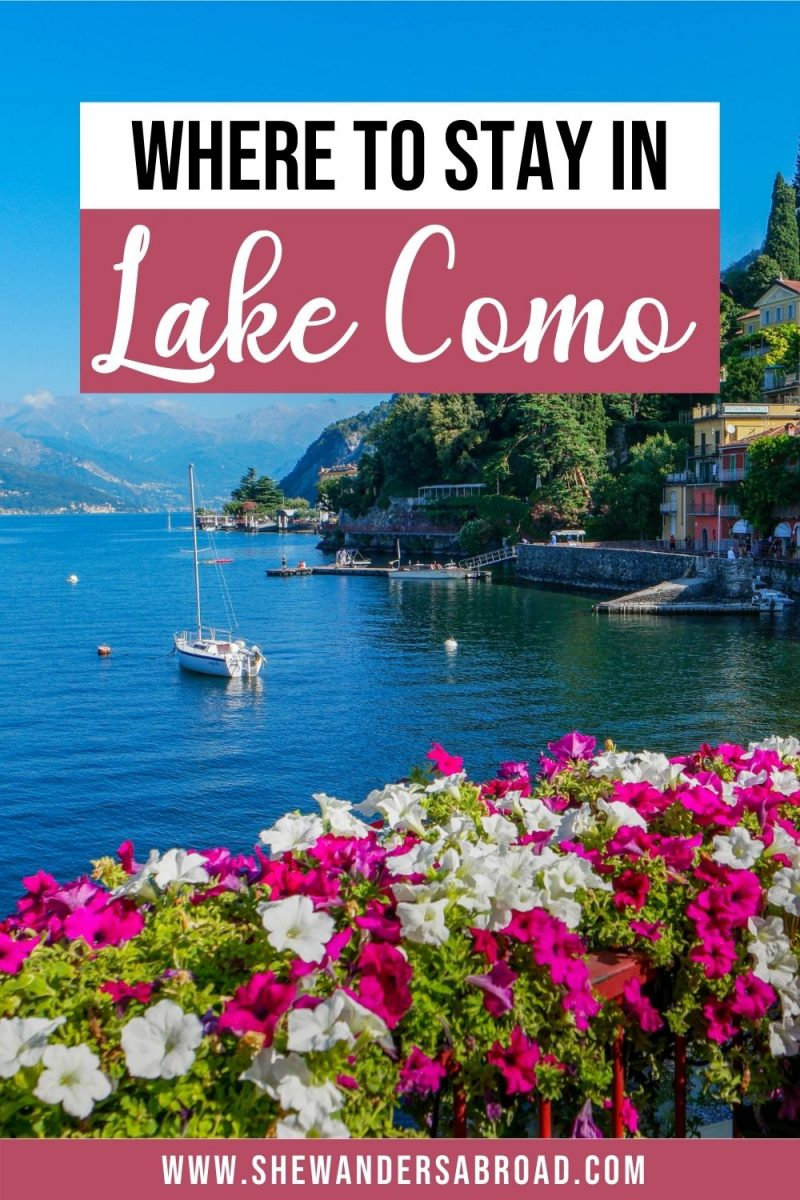 Best Places to Stay in Lake Como: Best Towns & Hotels