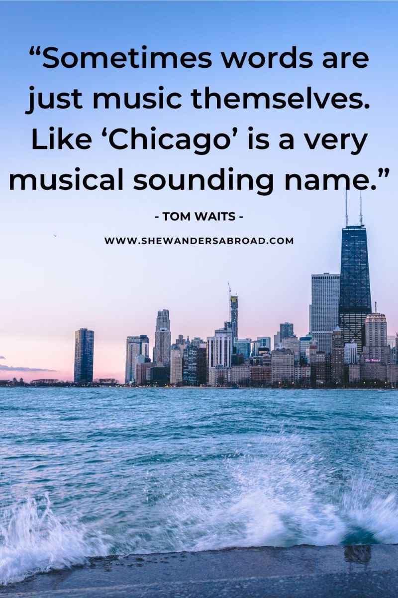 Stunning Quotes About Chicago