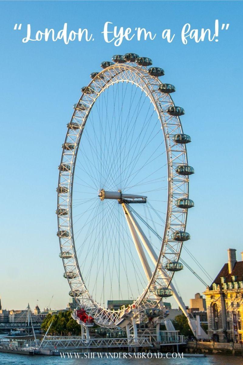 Puns About London Eye