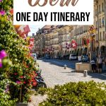 The Ultimate One Day in Bern Itinerary