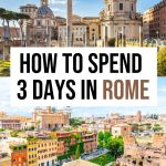 The Perfect 3 Day Rome Itinerary for First Timers