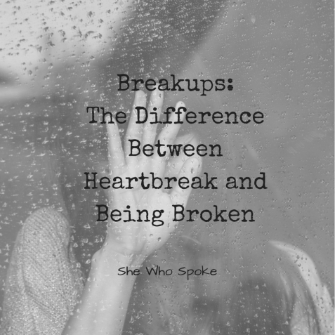breakups | heartbreak | being broken | love | relationships
