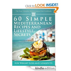 Free Kindle Book: The Easy Everyday Mediterranien Diet Cookbook
