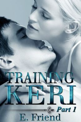 Training Keri by E Friend available free for limited time on Nook