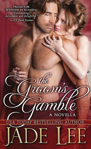The Groom's Gamble by Jade Lee available free for limited time on Nook and Kindle
