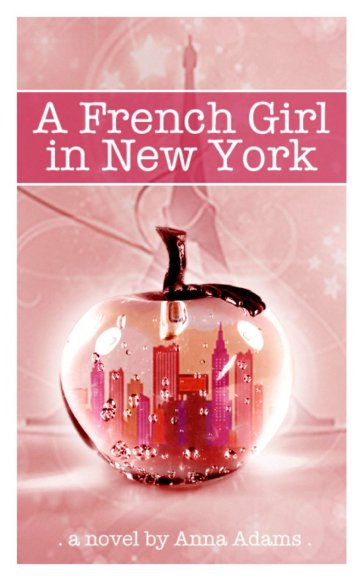 A French Girl in New York by Anna Adams available free for limited time on Nook and Kindle