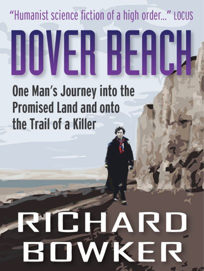 Dover Beach by Richard Bowker available free for limited time on Nook and Kindle