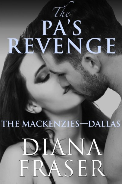 The PA's Revenge by Diana Fraser available free for limited time on Nook and KIndle