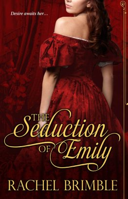 The Seduction of Emily by Rachel Brimble available free for limited time on Nook and Kindle