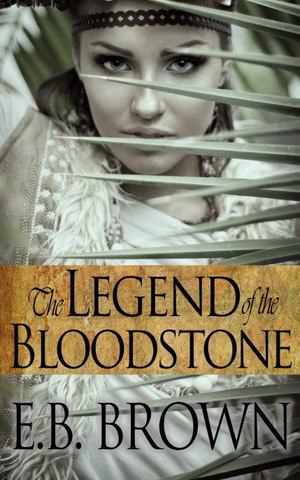 The Legend of the Bloodstone by EB Brown available free for limited time on Nook and Kindle