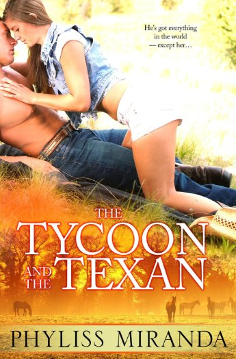 The Tycoon and the Texan by Phyliss Miranda available free for limited time on Nook and Kindle