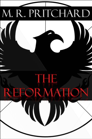 The Reformation by MR Pritchard available free for limited time on Kindle