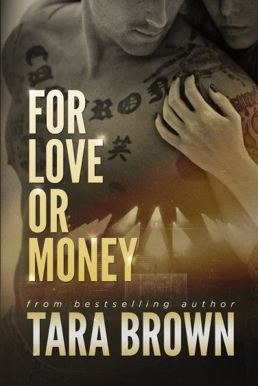 For Love or Money by Tara Brown available free for limited time on Kindle
