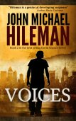 Voices by John Michael Hileman available free for limited time on Kindle