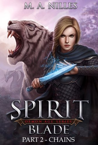 Spirit Blade Series (Books 1 & 2) by MA Nilles available free for limited time on Nook and Kindle